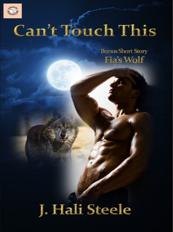 Can't Touch This ebook by J. Hali Steele
