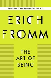 The Art of Being ebook by Erich Fromm