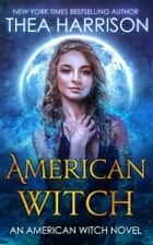 American Witch ebook by Thea Harrison