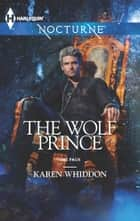 The Wolf Prince ebook by Karen Whiddon