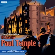 A Case For Paul Temple audiobook by Francis Durbridge