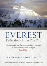 Everest - Reflections From The Top ebook by Christine Gee,Garry Weare,Margaret Gee
