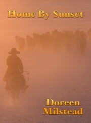 Home By Sunset ebook by Doreen Milstead