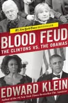 Blood Feud ebook by Edward Klein