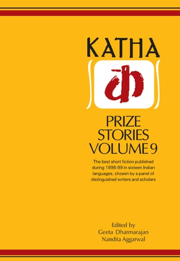 Katha Prize Stories 9 ebook by Geeta Dharmaranjan