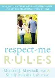 Respect-Me Rules ebook by Michael Marshall, Shelly Marshall