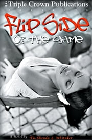 Flipside of the Game ebook by Tu-Shonda Whitaker