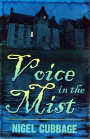 Voice in the Mist ebook by Nigel Cubbage