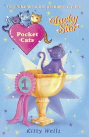 Pocket Cats: Lucky Star ebook by Kitty Wells