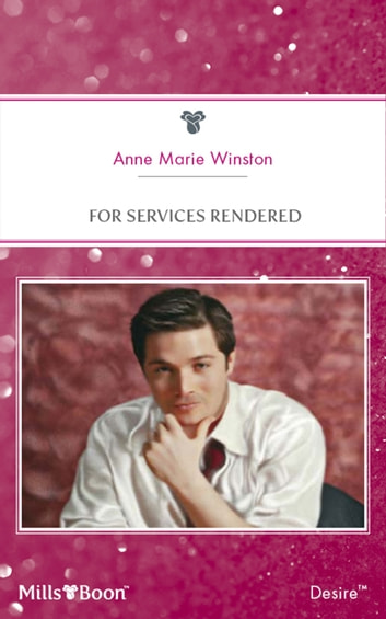 For Services Rendered ebook by Anne Winston