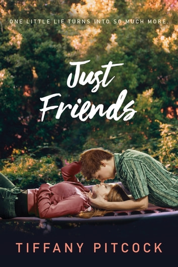Just Friends ebook by Tiffany Pitcock