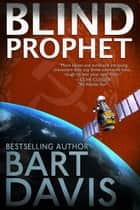 Blind Prophet ebook by Bart Davis