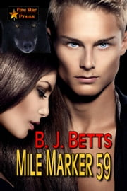 Mile Marker 59 ebook by B. J. Betts