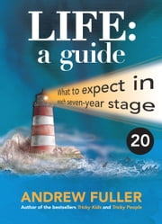 Life: A Guide 20's edition ebook by Andrew Fuller