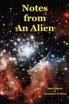 Notes from An Alien ebook by Alexander M Zoltai