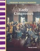 Early Congresses ebook by Wendy Conklin
