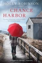 Chance Harbor eBook by Holly Robinson