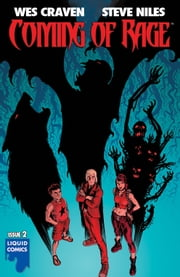 COMING OF RAGE #2 ebook by Wes Craven,Steve Niles,Francesco Biagini,Liquid Studios,Chris Blythe