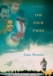 The Four Faces ebook by Isaac Benatar