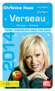 Verseau 2014 ebook by Christine HAAS