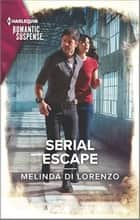 Serial Escape ebook by Melinda Di Lorenzo