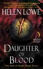 Daughter of Blood ebook by Helen Lowe