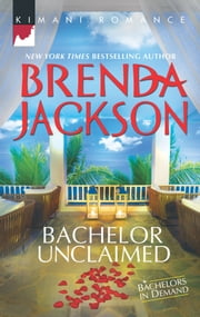 Bachelor Unclaimed ebook by Brenda Jackson