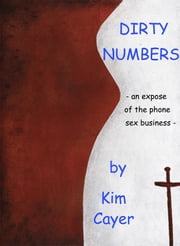 Dirty Numbers ebook by Kim Cayer