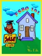 FSBO 101 ebook by Wee Dilts