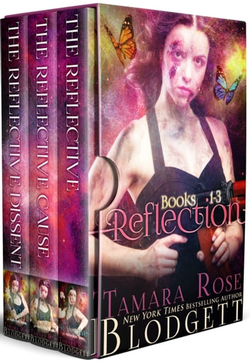 The Reflection Series Boxed Set Books 1 3 Ebook By Tamara Rose
