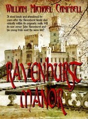 Ravenhurst Manor ebook by William Campbell