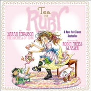Tea for Ruby ebook by Sarah Ferguson The Duchess of York,Robin  Preiss Glasser