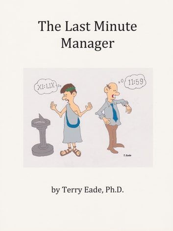 The Last Minute Manager ebook by Terry Eade