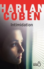 Intimidation ebook by Roxane AZIMI, Harlan COBEN
