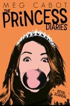 The Princess Diaries 8: Royal Scandal ebook by Meg Cabot