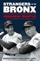 Strangers in the Bronx ebook by Andrew O'Toole,Marty Appel