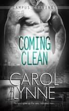 Coming Clean ebook by Carol Lynne