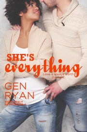 She's Everything - Hopelessly Devoted, #4 ebook by Gen Ryan