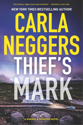 Thief's Mark - An Unforgettable Mystery ebook by Carla Neggers