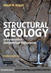 Structural Geology ebook by Ragan, Donal