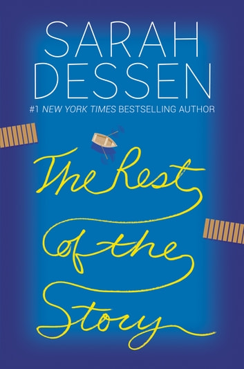 The Rest of the Story ebook by Sarah Dessen