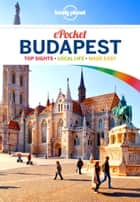 Lonely Planet Pocket Budapest ebook by Lonely Planet, Steve Fallon, Anna Kaminski