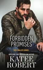 Forbidden Promises ebook by Katee Robert