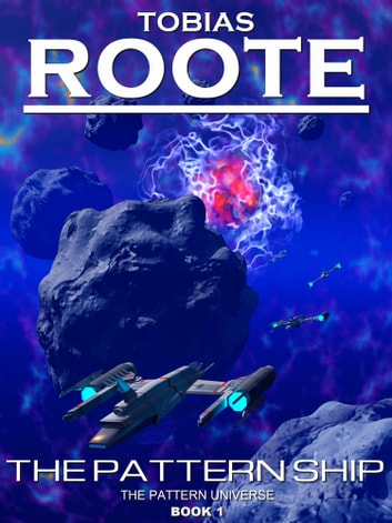 The Pattern Ship ebook by Tobias Roote