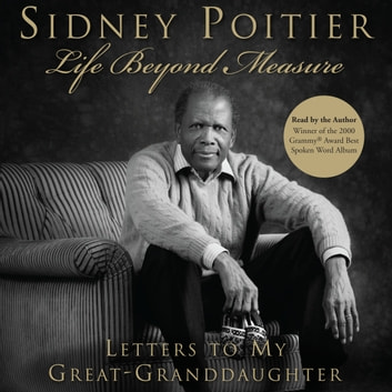 Life Beyond Measure audiobook by Sidney Poitier