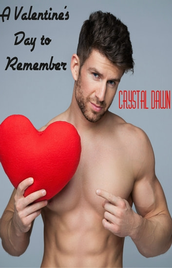 A Valentine's Day to Remember ebook by Crystal Dawn