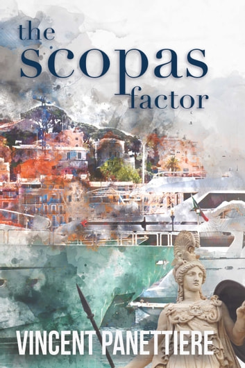 The Scopas Factor ebook by Vincent Panettiere
