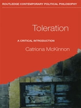 Toleration - A Critical Introduction ebook by Catriona McKinnon