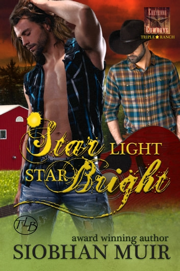 Star Light, Star Bright ebook by Siobhan Muir