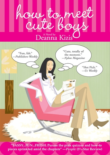 How to Meet Cute Boys eBook by Deanna Kizis